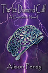 The Ice Diamond Cuff (Custodian Novel #4)