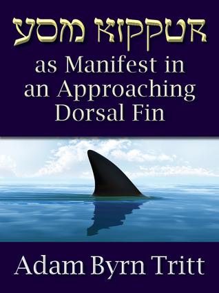 Yom Kippur As Manifest In An Approaching Dorsal Fin By Adam Byrn Tritt