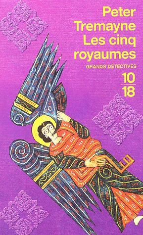 Les Cinq Royaumes by Peter Tremayne