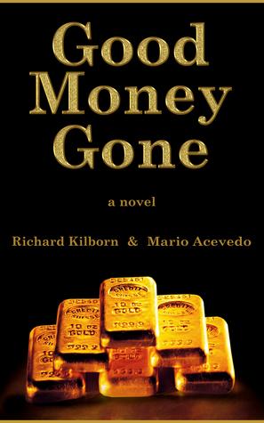 Descarga gratuita de Amazon book downloader Good Money Gone