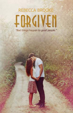 Forgiven (Forgiven, #1)