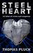 Steel Heart: 10 Tales of Cr...
