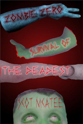 Zombie Zero: Survival of the Deadest
