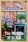 The Miracle of Grace - Keajaiban Grace by Kate Kerrigan