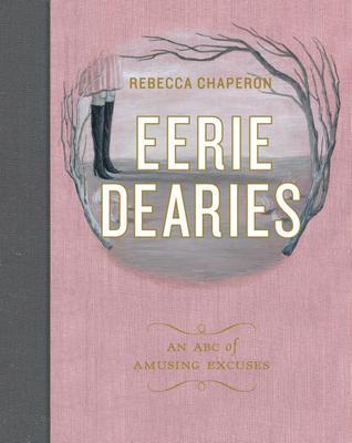 Eerie Dearies: 26 Ways to Miss School