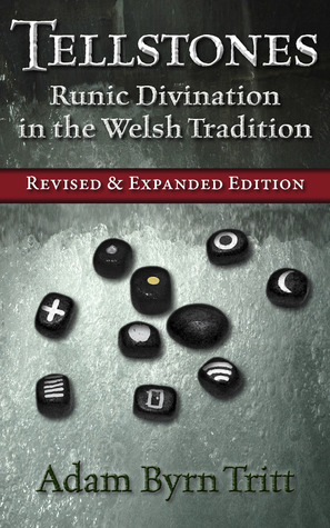 Tellstones Runic Divination In The Welsh Tradition By Adam Byrn Tritt