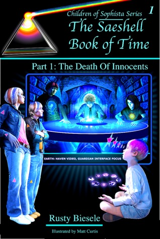 The Saeshell Book of Time Part 1: The Death of Innocents