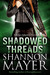 Shadowed Threads (Rylee Adamson, #4)