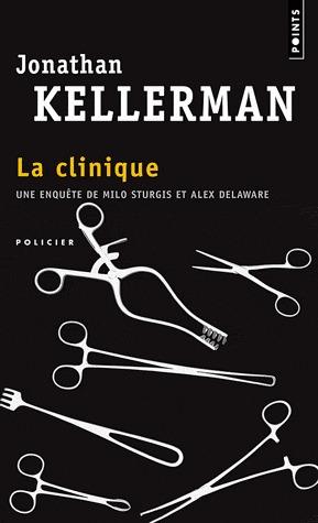 La Clinique (Alex Delaware, #11)