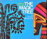The Magic Tree by Gerald McDermott