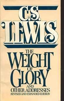 Lesson Plan The Weight of Glory and Other Addresses by C. S. Lewis