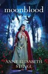 Moonblood (Tales of Goldstone Wood #3)