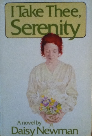 I Take Thee, Serenity (Kendal Trilogy, #3 )