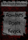 Zombies Don't Knock