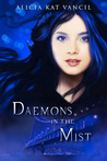 Daemons in the Mist (The Marked Ones Trilogy, #1)