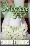 The Marriage Fix (Billionaire Games #3)