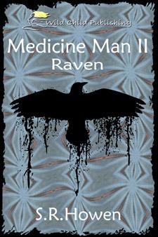 Raven (Medicine Man,#2)