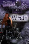Wrath by Kristie Cook