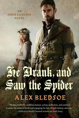 He Drank, and Saw the Spider(Eddie LaCrosse 5)