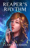 Reaper's Rhythm by Clare Davidson