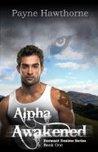 Alpha Awakened (Dormant Desires #1)