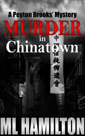 Murder in Chinatown (Peyton Brooks' Mystery #5)