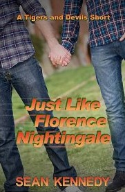Just Like Florence Nightingale (Tigers and Devils, #1.3)
