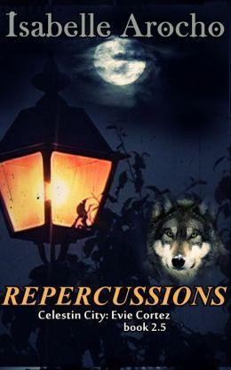 Repercussions (Evie Cortez #2.5