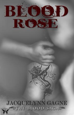 Blood Rose(The Blood Saga 1) EPUB