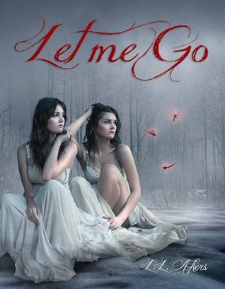 Let Me Go (Let MeGo, #1)