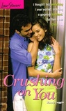 Crushing on You (Love Stories For Young Adults, #25)