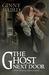 The Ghost Next Door (Romantic Ghost Stories, #1)