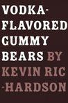 Vodka-Flavored Gummy Bears