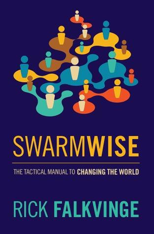 Swarmwise by Rick Falkvinge