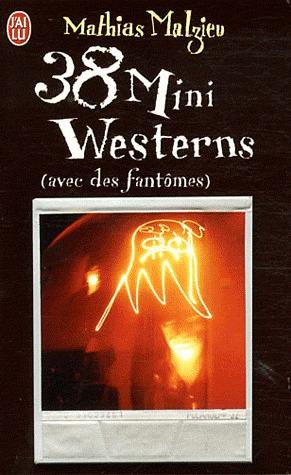 38 Mini Westerns (avec des fantômes)