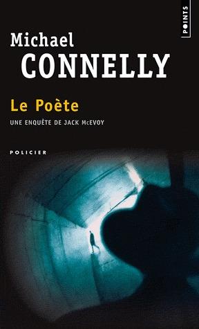Le Poète (Jack McEvoy, #1; Harry Bosch Universe, #5)