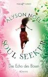 Das Echo des Bösen by Alyson Noel