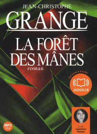 La Forêt des Mânes by Jean-Christophe Grangé