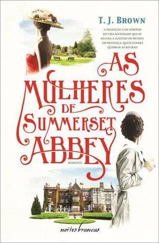 As Mulheres de Summerset Abbey (Summerset Abbey, #1)