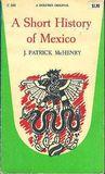 A Short History of Mexico