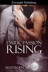 Dark Passion Rising by Shannan Albright