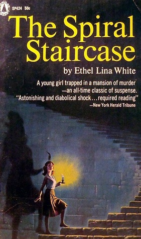 The Spiral Staircase Some Must Watch By Ethel Lina White 1 Star