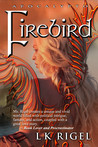Firebird (Apocalypto, #4)
