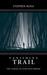 Vanishing Trail by Stephen Kosa