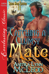 Catching a Clumsy Mate (Rough River Coyotes #11)