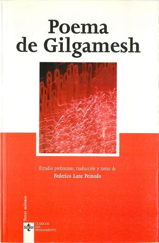 Poema De Gilgamesh / Gilgamesh Poetry (Clasicos Del Pensamiento / Thought Classics)