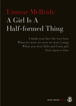 A girl is a half formed thing by eimear mcbride 18218630 fandeluxe Gallery