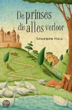 Ebook De prinses die alles verloor by Shannon Hale DOC!