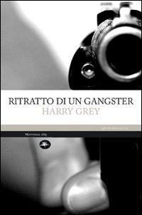 Ritratto di un gangster