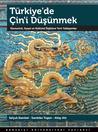 Türkiye'de Çin'i Düşünmek